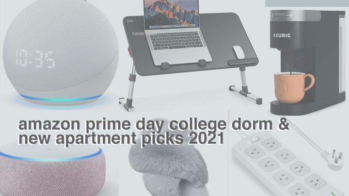 amazon prime day college dorm & new apartmentguide